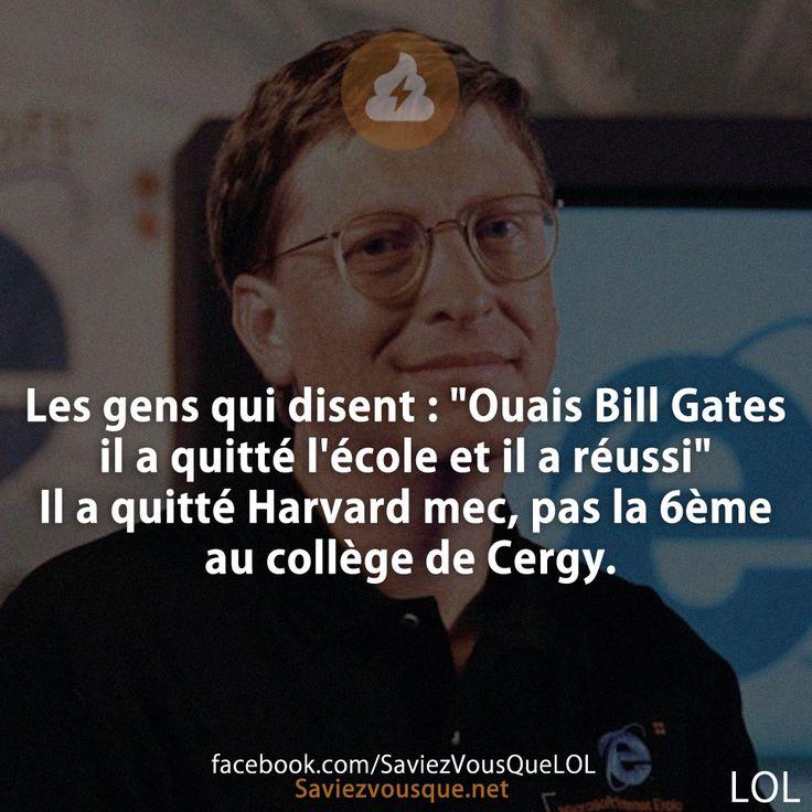 Meme sur Bill Gates qui dit avoir lâché l'école